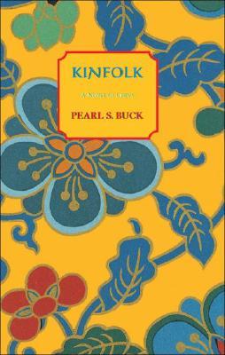 Kinfolk By Buck, Pearl S.